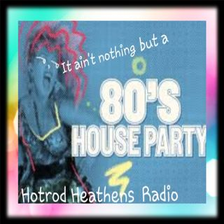 It Ain't Nothin' But an 80's House Party with Daddy Cool