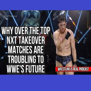 Why Over The Top NXT TakeOver Matches Are Troubling To WWE's Future KOP040921-603