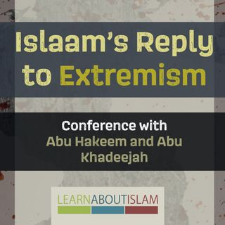 Islaam's Reply to Extremism