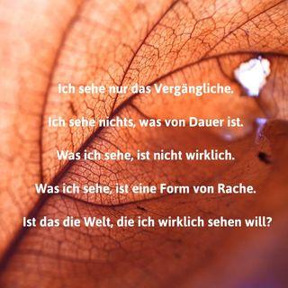 Ein Kurs in Wundern, erschienen im Greuthof Verlag, Kapitel 21, Vernunft und Wahrnehmung,