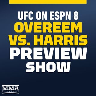 UFC on ESPN 8 Preview Show w/ Aljamain Sterling