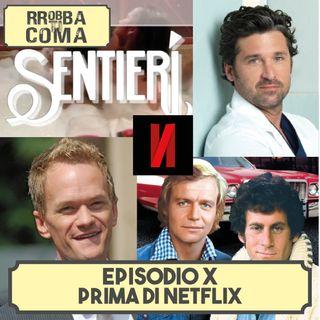 Prima di Netflix - Episodio 010