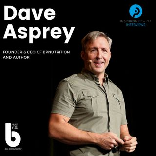 Episode #27: Dave Asprey