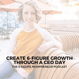 Create 6-figure growth through a CEO day