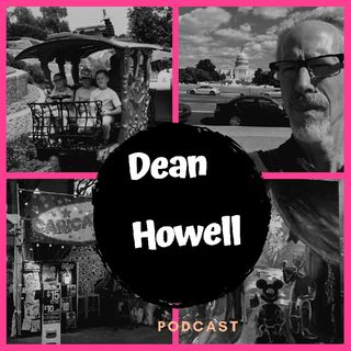 Episode 015 - Dean Howell Podcast