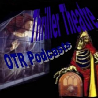Thriller Theatre Episode 195 Replay