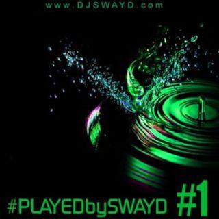 @DJSwaydUSA #PlayedBySwayd