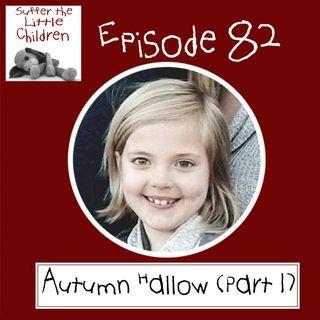 Episode 82: Autumn Hallow (Part 1)