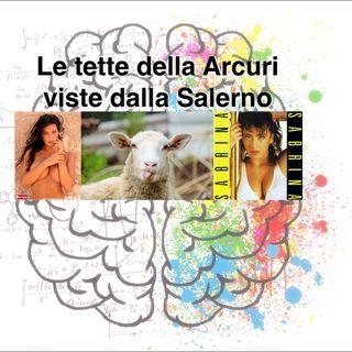 Le tette della Arcuri viste dalla Salerno - delirio podcast