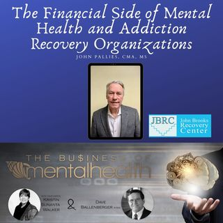 The Financial Side of Mental Health and Addiction Recovery Organizations