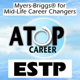 ESTP Job Tips and Career Advice