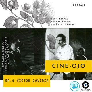 Ep. 6 Victor Gaviria