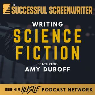Ep64 - Writing Science Fiction with Amy Duboff
