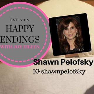 Happy Endings with Joy Eileen: Shawn Pelofsky