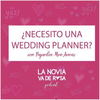 ¿Necesito una wedding planner? ı Proveedores: Rapsodia Mon Amour
