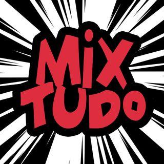 Mix Tudo - 21.08.2019