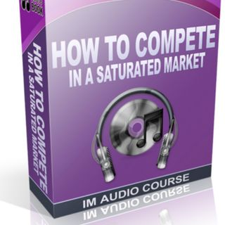 How To Compete In A Saturated Market