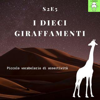 S2E5 - I dieci giraffamenti