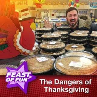 FOF #2910 - The Dangers of Thanksgiving