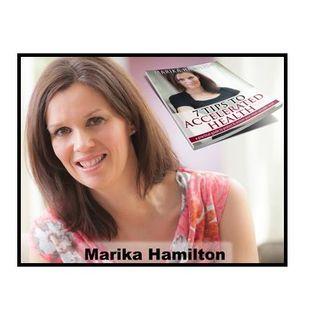 How Cancer Saved My Life w/Marika Hamilton