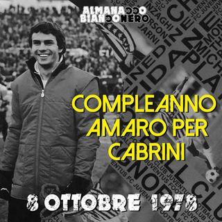 8 ottobre 1978 - Compleanno amaro per Cabrini