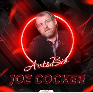 Avtobioqrafiya #35 - Joe Cocker !