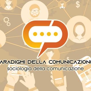 Paradigmi della comunicazione - Sociologia Girls