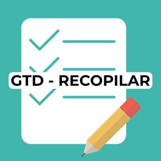 25 Primera etapa del GTD: Recopilar