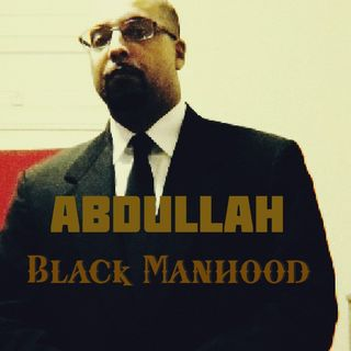 Abdullah - Educated Black Man