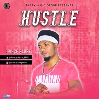 Prince Barry - Hustle NersiRadio