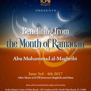 Benefiting from Ramadan (1438/2017)