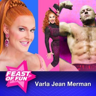 FOF #2658 – Varla Jean Merman is the Beauty and the Beast