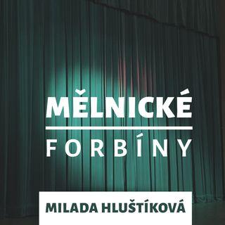 Mělnické forbíny - Milada Hluštíková