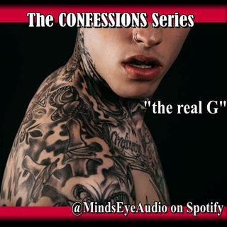 Confessions EP3 Real G