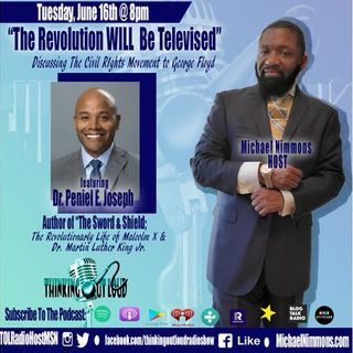 "Pt. 2 ""The Revolution WILL Be Televised"" feat. Dr. Peniel Joseph"