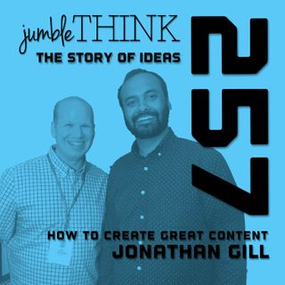 How to create great content with Jonathan Gill