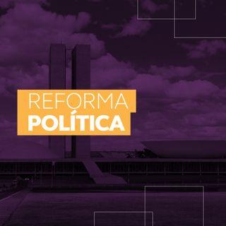 O que é uma Reforma Política?