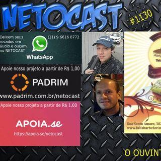 NETOCAST 1130 DE 22/03/2019 - O OUVINTE SOLTA A VOZ!
