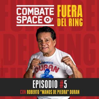"""Episodio #5: Roberto """"Manos de piedra"""" Durán"""