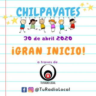 Chilpayates by Tu Radio Local
