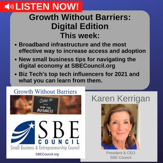 Growth Without Barriers - DIGITAL EDITION: National broadband strategy, digital economy tips and top tech influencers.