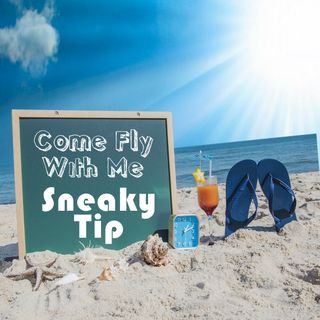 A Sneaky Travel Tip