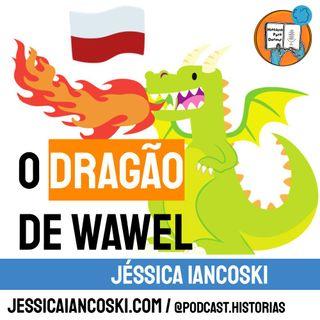[T3 #3] O Dragão de Wawel - Lenda da Polônia | Smok Wawelski