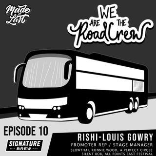 Episode 10 : Rishi-Louis Gowry (Slowthai, Ronnie Wood, A Perfect Circle, Silent Bob)