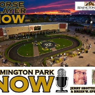 Remington Park NOW Preview Podcast March 9