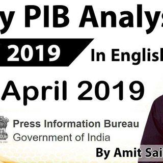 English 09 April 2019 - PIB - Press Information Bureau news analysis for UPSC IAS UPPCS MPPCS SSC