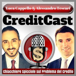 """CreditCast 013: """"Se non sei un imprenditore tosto resistere alla schizofrenia di una banca non è facile. Fai come Ornella"""""""