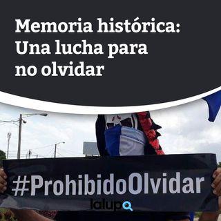 Memoria Histórica: Una lucha para no olvidar
