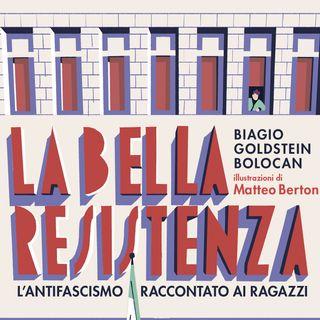 """Biagio Goldstein Bolocan """"La bella Resistenza"""""""