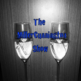 The MillerCunnington Show - Sept. 16